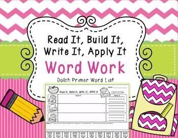 Read It, Build It, Write It, Apply It Word Work (Primer Words)
