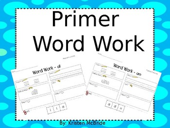 Dolch Primer Word Work - No Prep