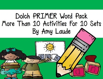 Dolch Primer Words- At least nine activities for each set of words