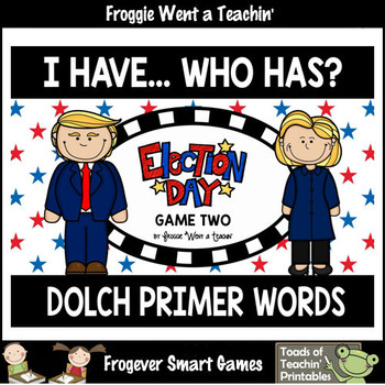 """Dolch Primer Words I Have... Who Has? """"Election Day"""""""