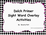 Dolch Primer Words Overlay Activities