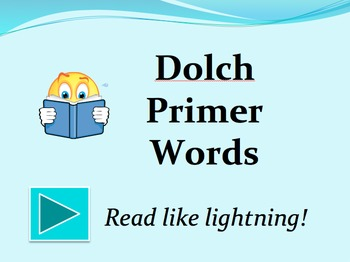 Dolch Primer Words PowerPoint