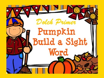 Dolch Pumpkin Build a Sight Word--Primer