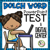 Dolch Sight Words PowerPoint Test and Digital Literacy Centers