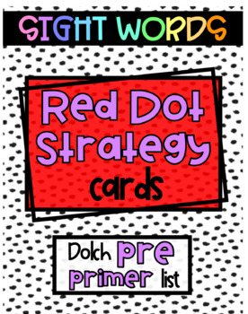 Dolch Red Dot Strategy Sight Word Cards BUNDLE