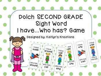 """Dolch SECOND GRADE """"I have...Who has?"""" SUPERHERO Theme"""