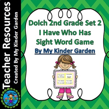 Dolch 2nd Grade Set 2 I Have Who Has High Frequency Words Sight Word Game