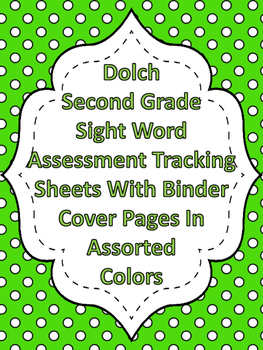 Dolch Second Grade Sight Word Assessment Tracking And Bind
