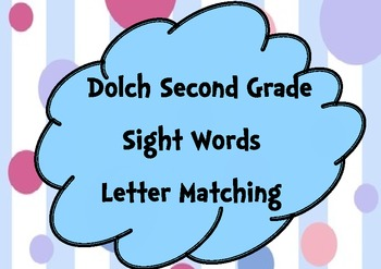 Second Grade Sight Words Letter Matching