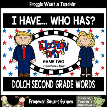 """Dolch Second Grade Words I Have... Who Has? """"Election Day"""""""
