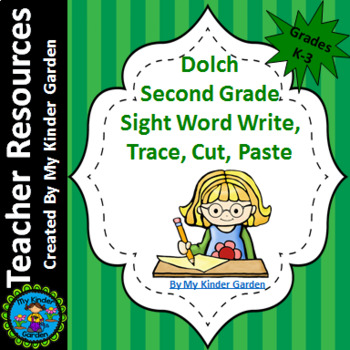 Dolch 2nd Grade Write, Trace, Cut, Paste High Frequency Words Sight Word Work