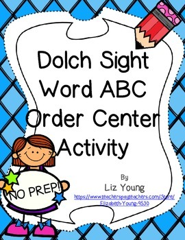 Dolch Sight Word ABC order - NO PREP!