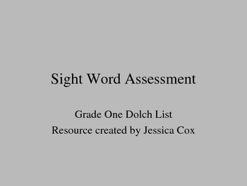 Dolch Sight Word Assessment - Grade One (editable)