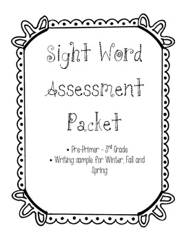 Dolch Sight Word Assessment Packet