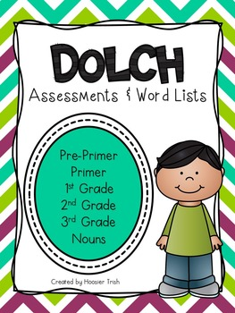 Dolch Sight Word Assessments and Word Lists