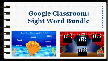 Google Classroom- Dolch Sight Word Bundle