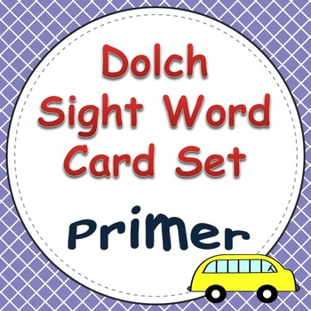 Dolch Sight Word Cards (Primer List)