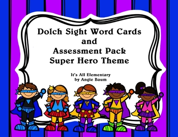 Dolch Sight Word Cards and Assessment Pack Super Hero Theme