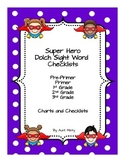 Dolch Sight Word Checklists and Charts, Pre-Primer - 3rd Grade