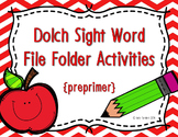 Preprimer Dolch Sight Word Write and Wipe File Folder Activities