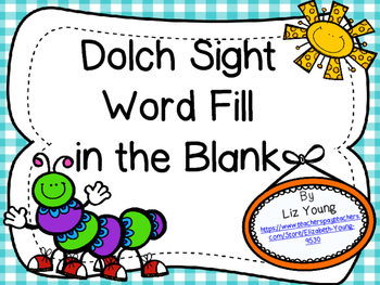 Dolch Sight Word Fill in the Blank Assessment