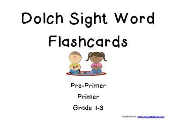 Dolch Sight Word Flash Cards Pre-Primer- Grade 3