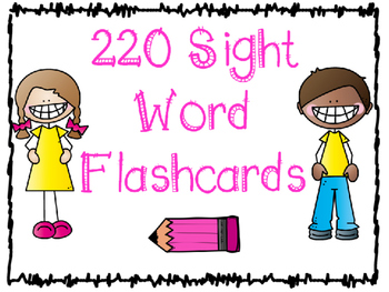 Sight Word Flashcards: 220 Words Included
