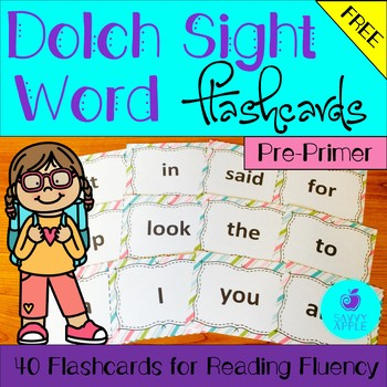Dolch Sight Word Flashcards: 40 Pre-Primer Flashcards for Reading Fluency