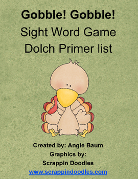 Dolch Sight Word Game - Gobble! Gobble! Turkey Theme Primer List