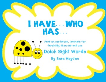 Dolch Sight Word Game: I have, Who has...