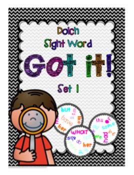 Got It! (Dolch Sight Word Set 1)