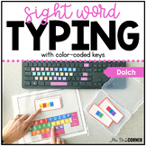 Dolch Sight Word Keyboarding | Sight Word Activities | Typ