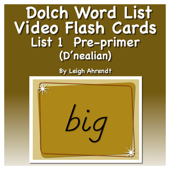 Dolch Sight Word List 1 (Pre-primer) Video Flash Cards (D'