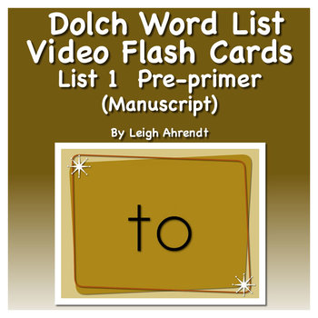 Dolch Sight Word List 1 (Pre-primer) Video Flash Cards (Manuscript)
