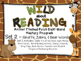 Dolch Sight Word Mastery Program - Wild About Reading Animal Words SET 2