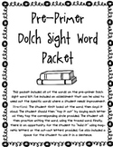 Dolch Sight Word Packet (Pre-Primer)