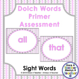 Dolch Sight Word  PowerPoint Assessment and Checklist (Primer Words)