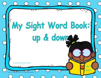 """Sight Word Practice Book and Emergent Reader-""""up & down"""""""