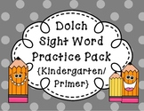 Dolch Sight Word Practice Pack {Kindergarten / Primer}