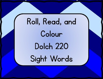 Dolch Sight Word Practice - Roll, Read, and Colour Activity Sheets