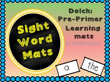 Dolch Sight Word (Pre-Primer) Activity Mat's