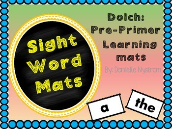 Dolch Sight Word (Pre-Primer) Mat's **Sample**