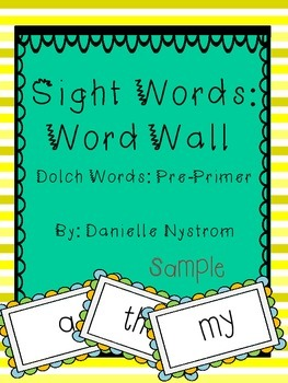 Dolch Sight Word (Pre-Primer) Word Wall **Sample**