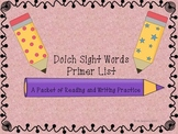 Dolch Sight Word-Primer-Reading and Writing Practice for Beginning Readers