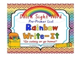 Dolch Sight Word Rainbow Write It--Pre-Primer List