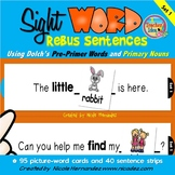 Rebus Sentences Using Dolch Sight Words (PRE-PRIMER List)