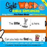 Rebus Sentences Using Dolch Sight Words (PRE-PRIMER List)