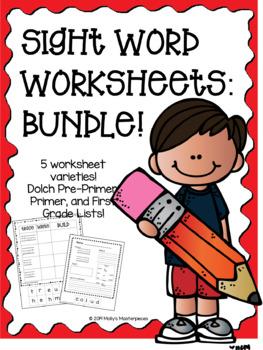 Dolch Sight Word Worksheets - BUNDLE - Pre-Primer, Primer, and First Grade Lists