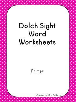 Dolch Sight Word Worksheets Primer