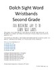 Dolch Sight Word Wristbands Second Grade